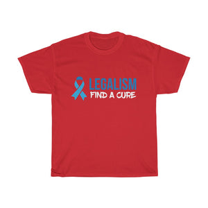 Legalism Find A Cure Unisex Tee - Adventist Apparel