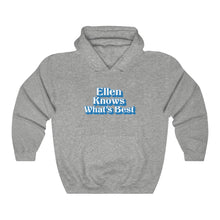 Load image into Gallery viewer, Ellen Knows What's Best Hoodie - Adventist Apparel