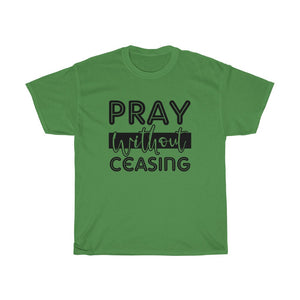 Pray Without Ceasing Unisex Tee - Adventist Apparel