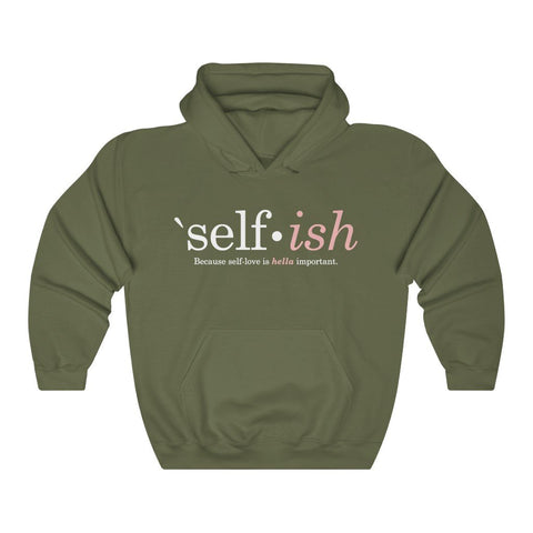 Self-Ish Hooded Sweatshirt