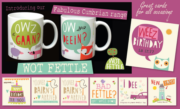 Wot Fettle, Cumbrian Cards, Cumbrian Mugs