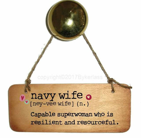 Navy wife - Fab Wooden Sign - RWS1