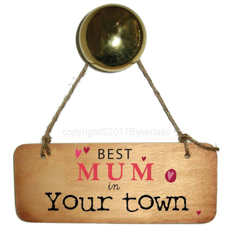 Best Mum/Mam/Mummy/Mammy etc in YOUR TOWN Mothers Day Gift Wooden Keyring - RWKR1
