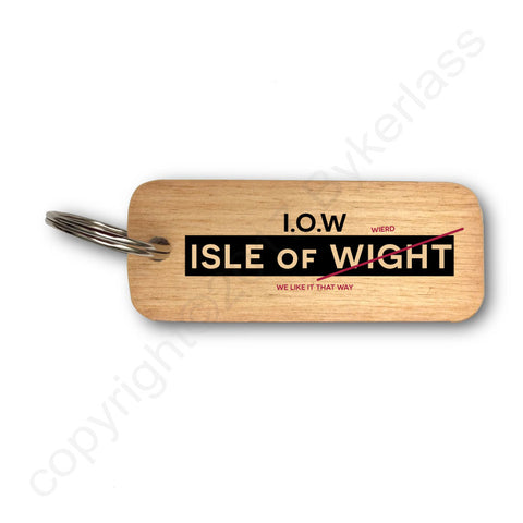 Isle of Weird-  Isle of Wight Wooden Keyring - RWKR1