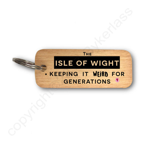 Keeping it Weird  Isle of Wight Wooden Keyring - RWKR1