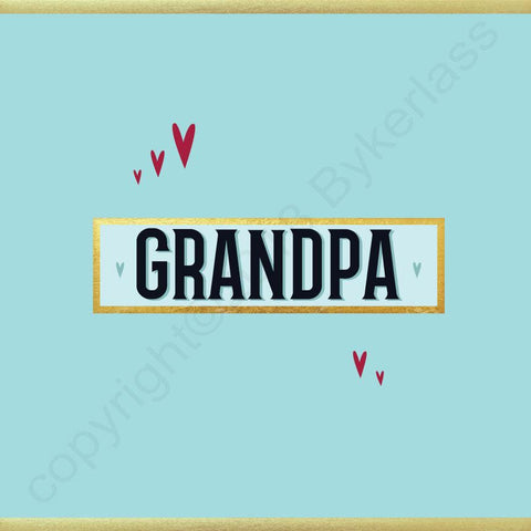 Grandpa Card - NOT JUST FOR FATHER'S DAY CARD - (MB62)