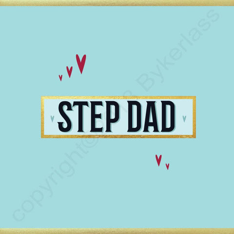 Step Dad Card - NOT JUST FOR FATHER'S DAY CARD - (MB62)