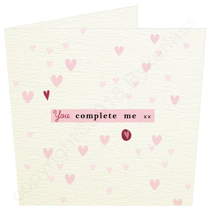 You Complete Me  - Valentines Card by Wotmalike