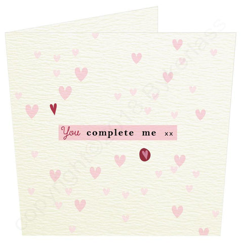 You Complete Me Love Card  (MBV9)