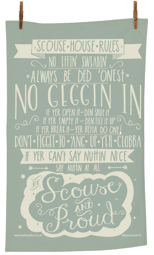 Scouse House Rules Tea Towel by Wotmalike