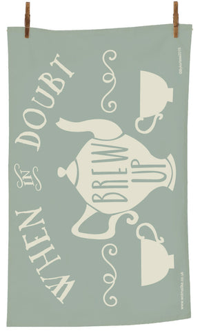 When in Doubt Brew Up Tea Towel (MBTT1)