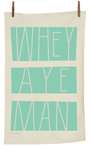 Modern  Whey Aye Man Geordie Tea Towel (MWAMTT) Blue