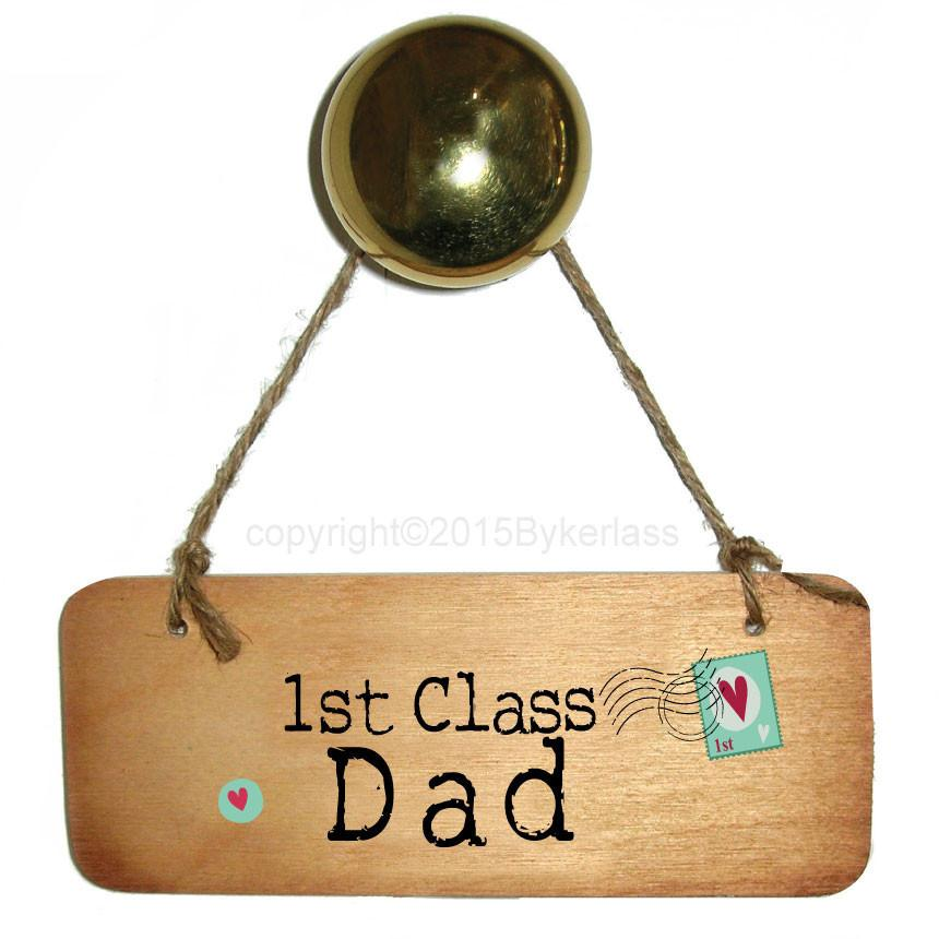 1st Class Dad Rustic Wooden Sign