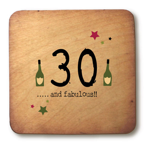 30 and fabulous Age Rustic Wooden Coaster - RWC1