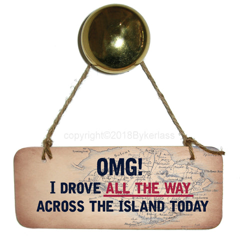 Across The Island - Isle of Wight Rustic Wooden Sign - RWS1