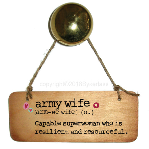 Army wife - Fab Wooden Sign - RWS1