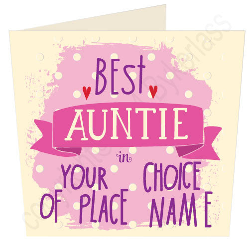 "Best  Auntie in ""Your Choice"" Personalised Card Card by Wotmalike Ltd"
