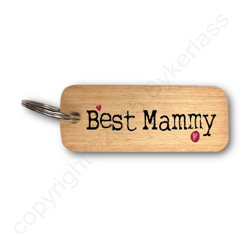 Best Mammy Rustic Wooden Keyring