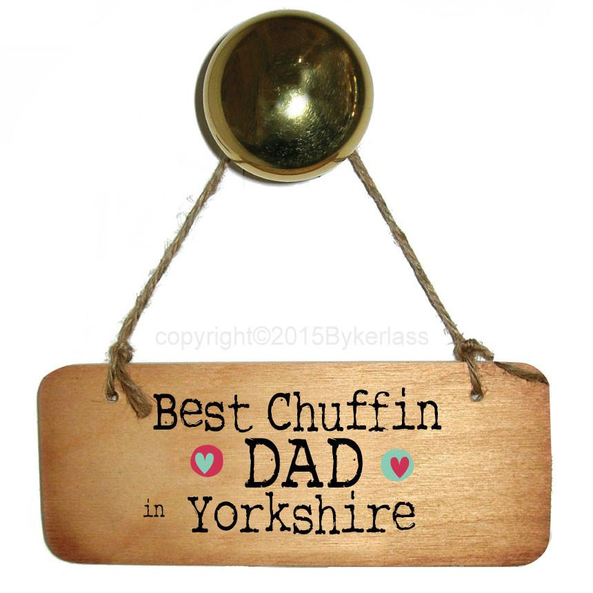 Best Chuffin Dad in your Choice Personalised Rustic  Wooden Sign