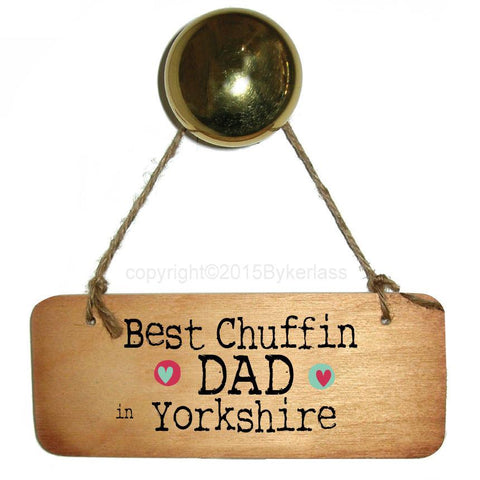 Best Chuffin Dad in your Choice Father's Day Wooden - RWS1