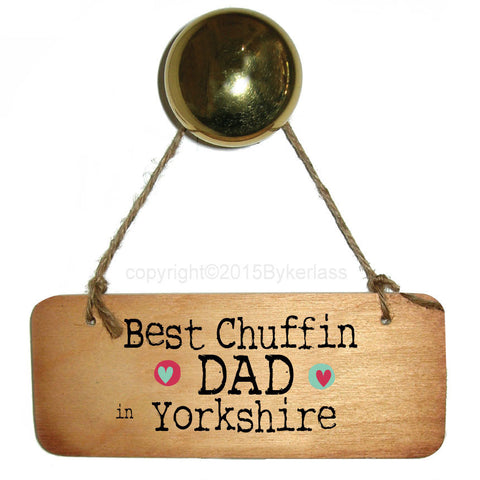 Best Chuffin Dad in your Choice Personalised Rustic  Wooden - RWS1