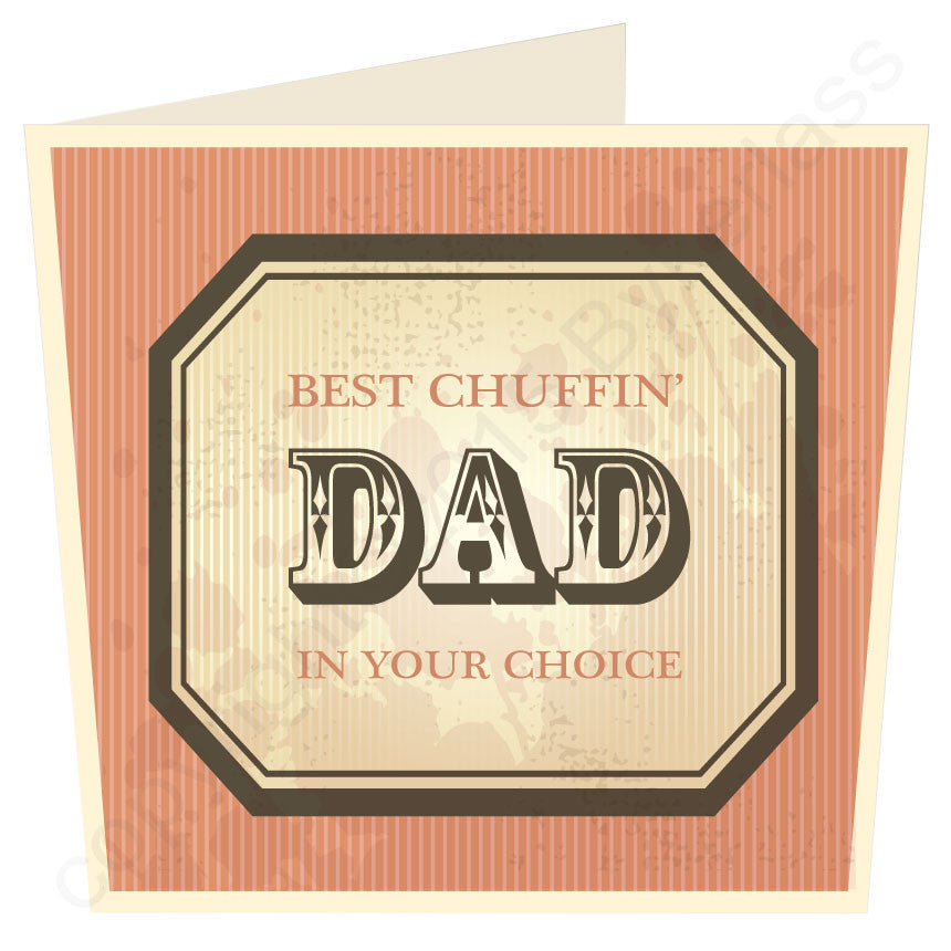 Best Chuffin Dad in Personalised Card