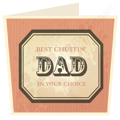 Best Chuffin Dad in ...... Your Choice LARGE Yorkshire Father's Day Card  (MB28)