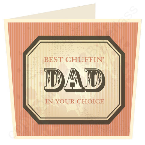 Best Chuffin Dad in ...... Your Choice LARGE Yorkshire Card (MB28)