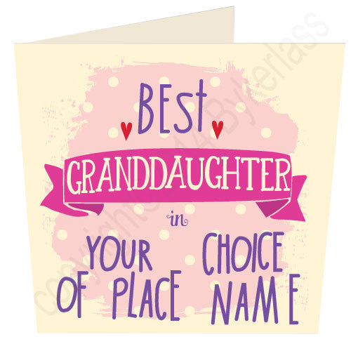 Personalised Best Granddaughter in......