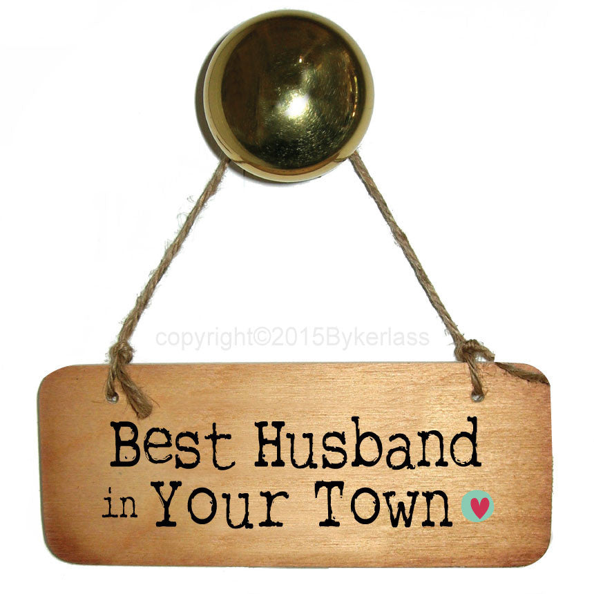 Best Husband in....... Personalised  Rustic Wooden Sign