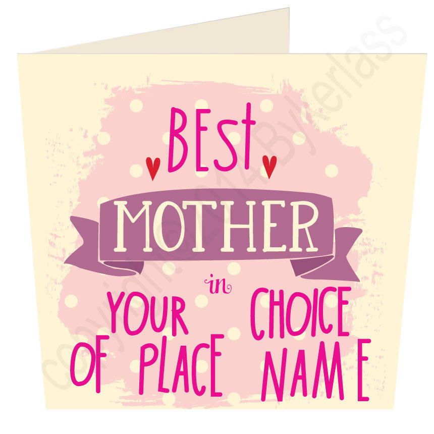 "Best  Mother  in ""Your Choice"" Personalised Card"