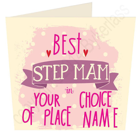 Best Step Mam in.... Bespoke Mothers Day Card -  (MB13)