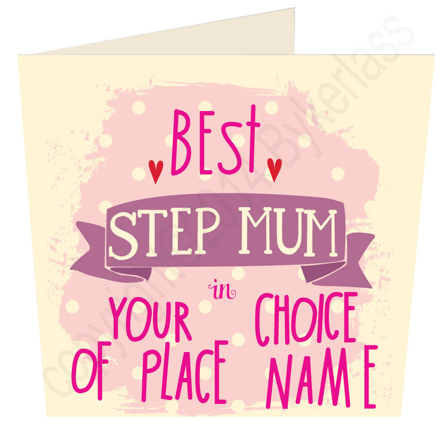 "Best  Step Mum in ""Your Choice"" Personalised Card"