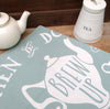 When in Doubt Brew Up Tea Towel