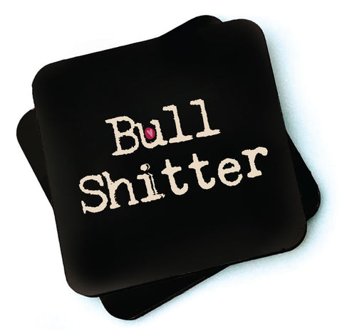 Bull Shitter - Dark Collection Wooden Coasters - RWC1