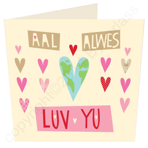 Aal Alwes Luv Yu - Northumbrian Love Card