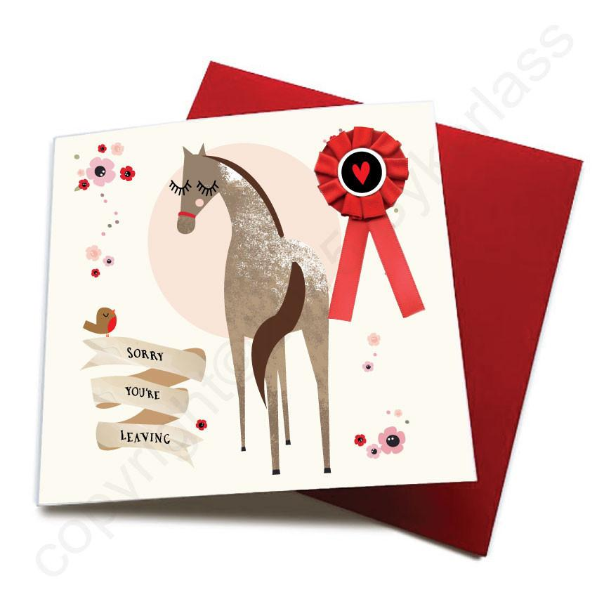 Sorry You're Leaving - Horse Greeting Card
