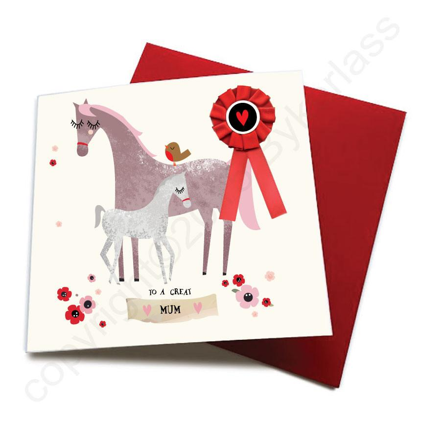 To A Great Mum - Horse Greeting Card (with satin ribbon rosette