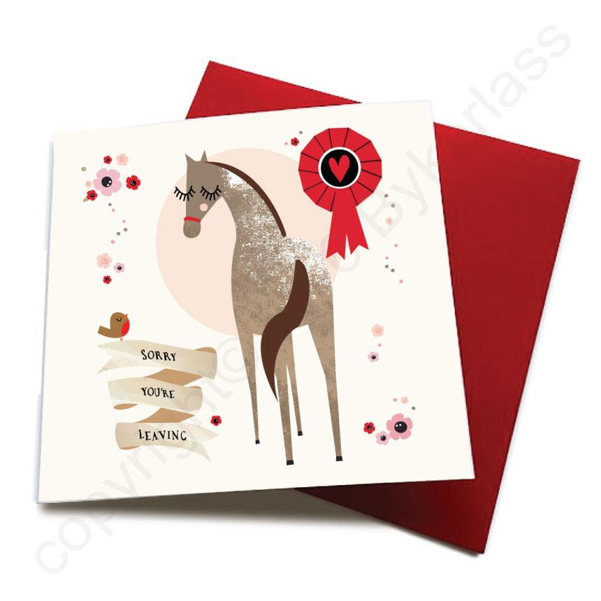 Sorry You're Leaving - Horse Greeting Card  CHDS11