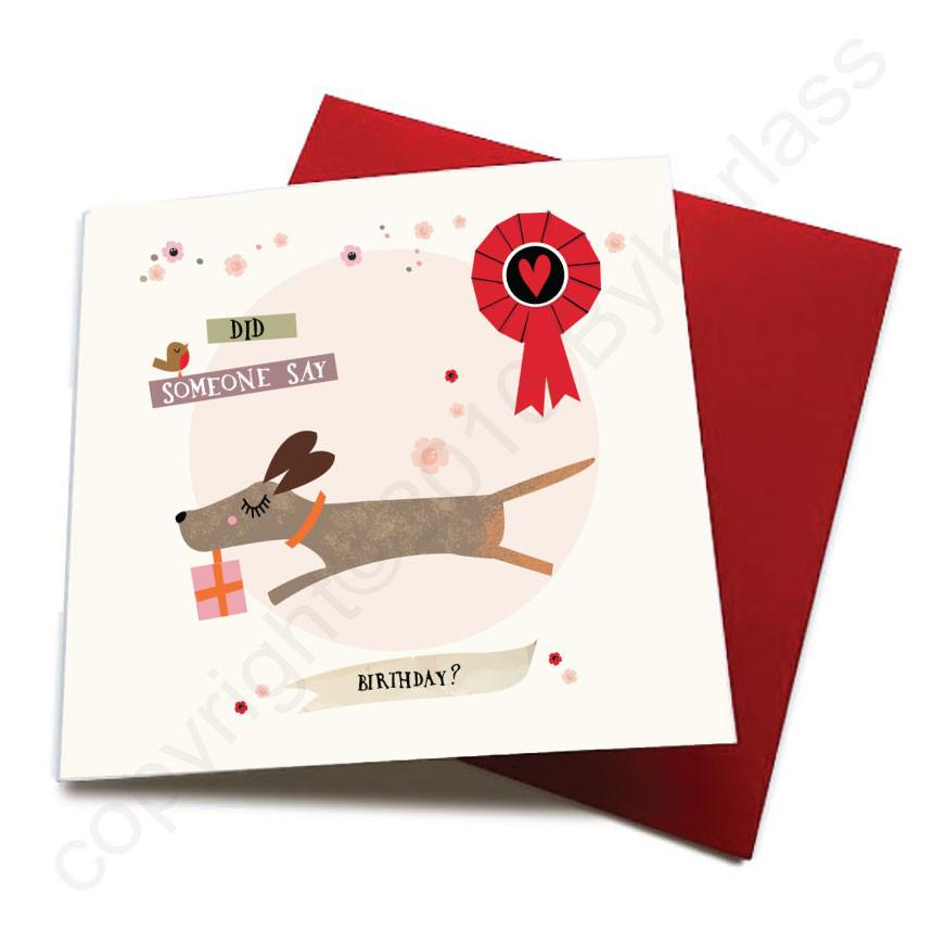 Did Someone Say Birthday - Dog Greeting Card  CHDS50