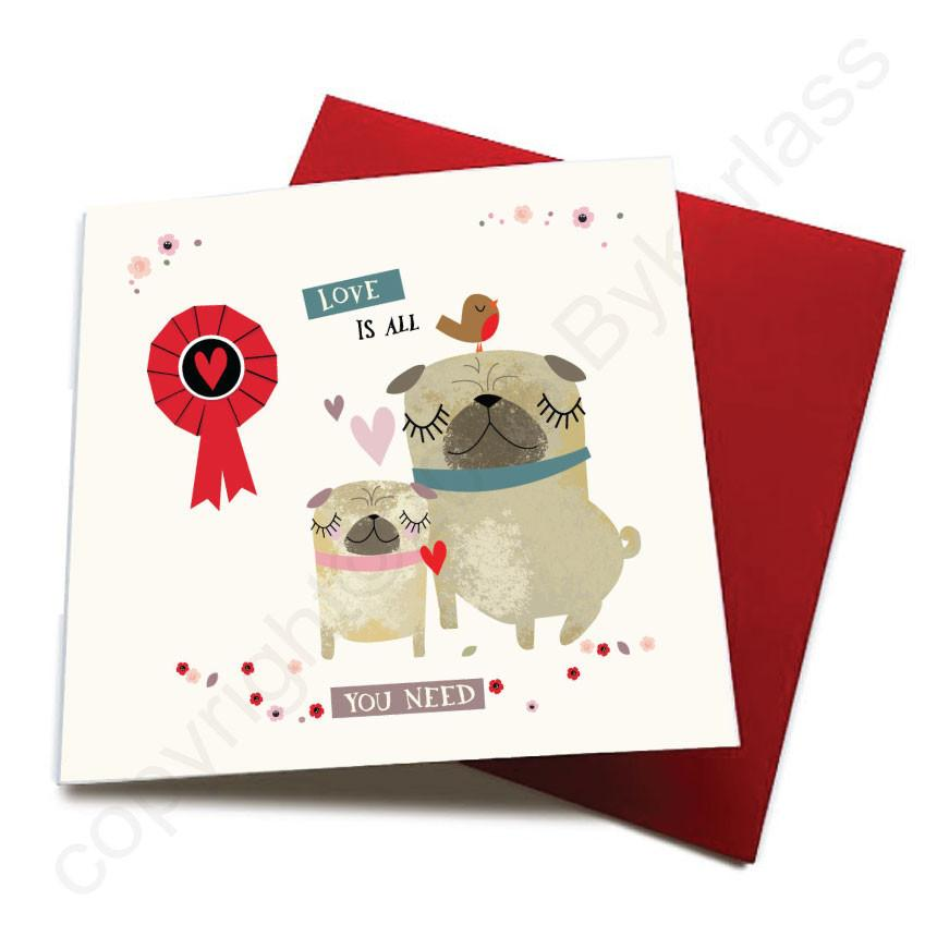 Love is All You Need - Dog Greeting Card  CHDS54