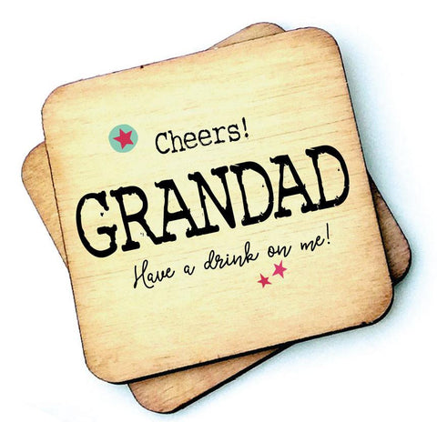 Cheers Dad, Daddy, Grandad Have A Drink on Me Father's Day Coaster - RWC1