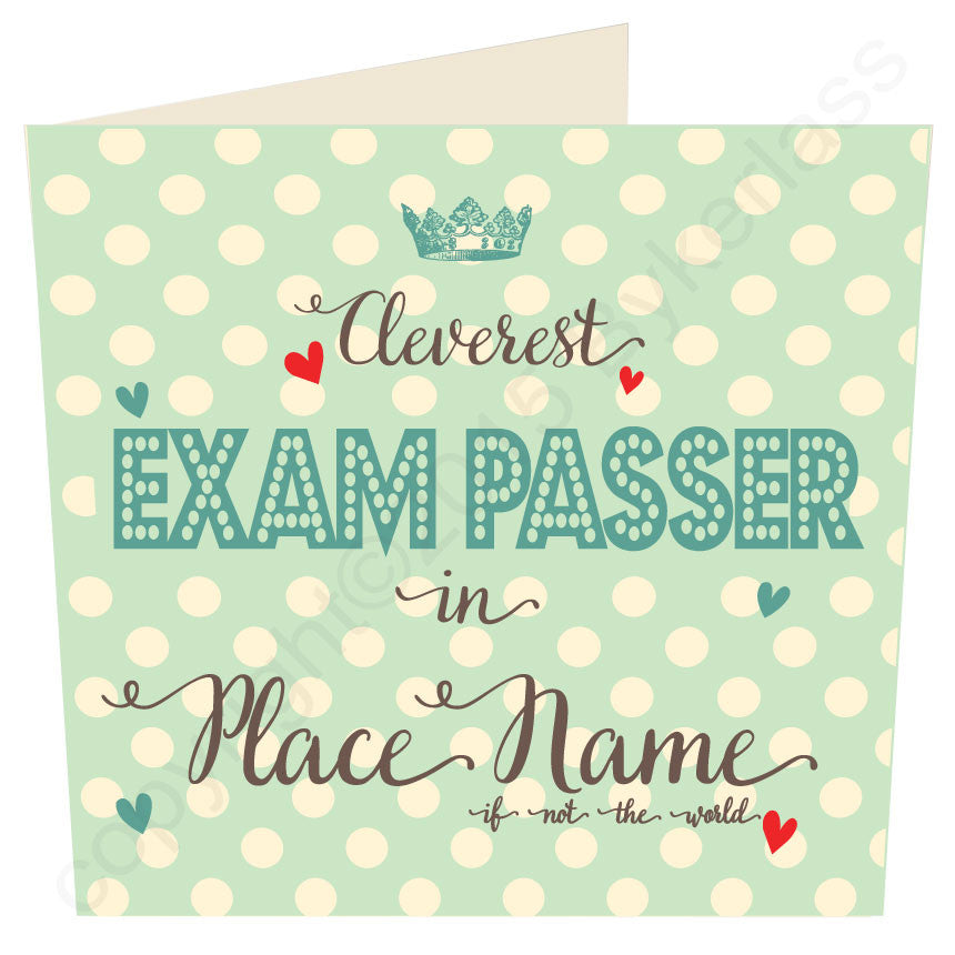 Cleverest Exam Passer in...... Personalised Card