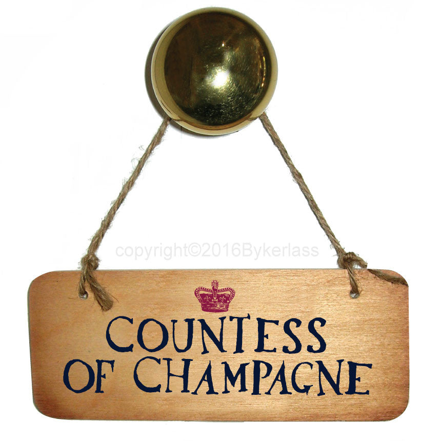 Countess of Champagne Fab Wooden Sign by Wotmalike