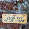 Countess of Champagne Fab Wooden Sign