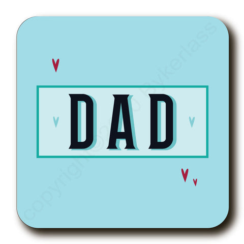 Dad - Father's Day Gift Cork Backed Coaster -   (MBCDad)