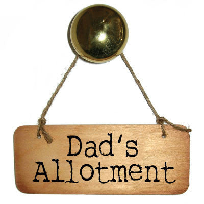 Dad's Allotment Rustic Wooden Sign