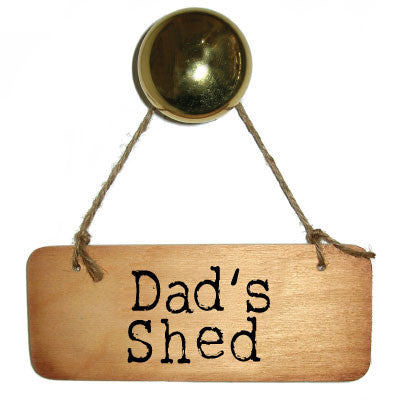Dad's Shed Rustic Wooden Sign
