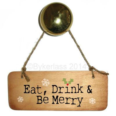 Eat Drink and Be Merry Christmas Rustic Wooden Sign - CRWS1