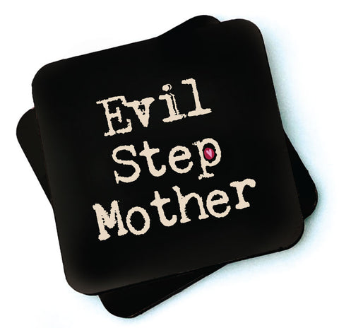 Evil Step Mother -  Dark Collection Wooden Coaster - RWC1